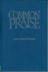Common Praise Large Print Words edition