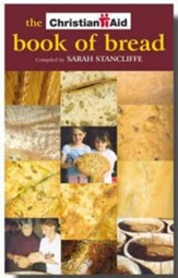 The Christian Aid Book of Bread: Recipes to Change the World