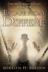 Escape from Differe: The Waiz Chronicles: Book One