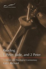 Reading 1 Peter, Jude & 2 Peter: A Literary and Theological Commentary