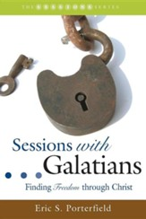Sessions with Galatians: Finding Freedom through Christ