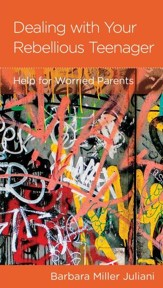 Dealing with a Rebellious Teenager, pack of 5: Help for Worried Parents