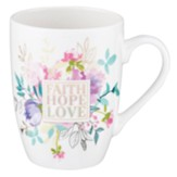 Faith Hope Love Mug, Floral