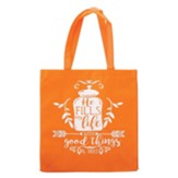 He Fills My Life With Good Things Tote Bag, Orange