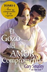 El gozo del amor comprometido: Tomo 1, If Only He Knew #1