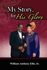 My Story, for His Glory