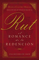 Rut: El Romance de la Redención  (Ruth: The Romance of Redemption)