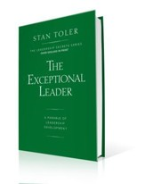 The Exceptional Leader: A Parable of Leadership Development (Hardcover)