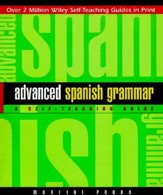 Advanced Spanish Grammar: A Self-Teaching Guide, Edition 0002