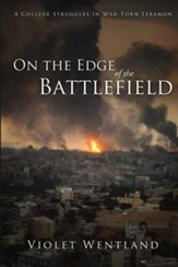 On the Edge of the Battlefield, Edition 0002