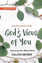 God's View of You: Discovering Your Biblical Worth