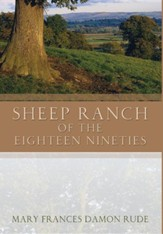 Sheep Ranch of the Eighteen Nineties
