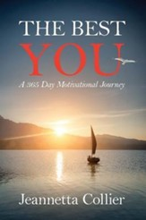 The Best You: A 365 Day Motivational Journey