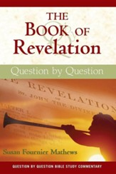 The Book of Revelation: Question by Question