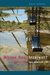 Whose Best Interest?