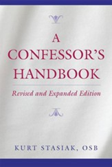 A Confessor's Handbook, Revised and Expanded Edition