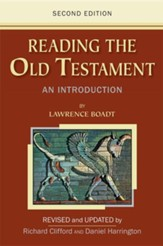 Reading the Old Testament:: An Introduction; Second Edition - Not Yet Available