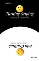Turning Griping Into Gratitude