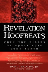 Revelation Hoofbeats: When the Riders of Apocalypse Come Forth