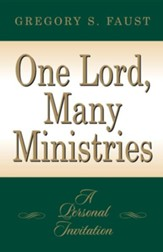 One Lord, Many Ministries A Personal Invitation