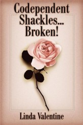 Codependent Shackles...Broken!