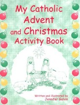 My Catholic Advent and Christmas Activity Book
