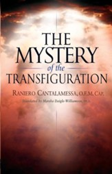 The Mystery of the Transfiguration