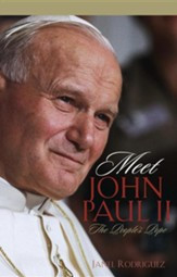 Meet John Paul II: The People's Pope