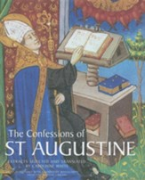 The Confessions of St, Augustine: Extracts Selected by Carolinne White