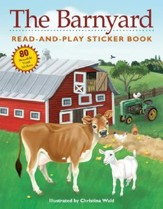 The Barnyard: Read-And-Play Sticker Book [With Stickers]