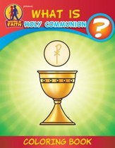 Walking in Faith: What Is Holy Communion? Coloring Book
