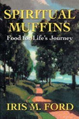 Spiritual Muffins: Food for Life's Journey - Slightly Imperfect