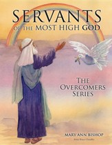 Servants of the Most High God