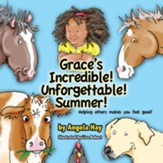 Grace's Incredible! Unforgettable! Summer!