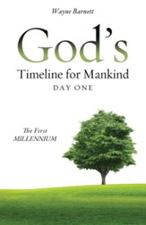 God's Timeline for Mankind Day One