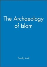 The Archaeology of Islam