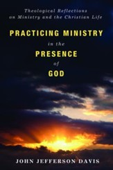 Practicing Ministry in the Presence of God - Slightly Imperfect