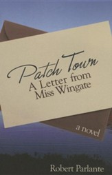 Patch Town: A Letter from Miss Wingate