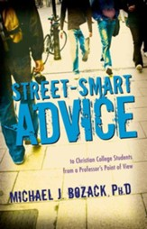 Street-Smart Advice to Christian College Students: From a Professor's Point of View - Slightly Imperfect