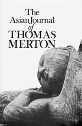 The Asian Journals of Thomas Merton