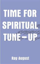 Time for Spiritual Tune-Up