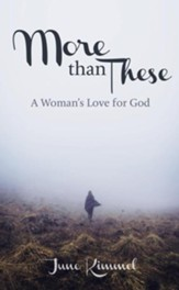 More Than These: A Woman's Love for God
