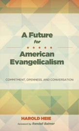 A Future for American Evangelicalism