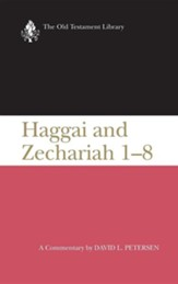 Haggai & Zechariah 1-8: Old Testament Library [OTL] (Hardcover)