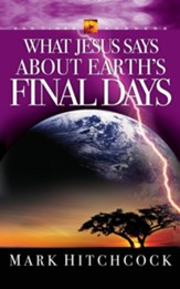 #6: What Jesus Says About Earth's Final Days