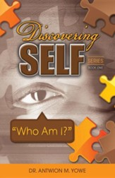 Discovering Self Series: Book One - Who Am I?