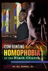 Confronting Homophobia in the Black Church: An Analysis and Guide