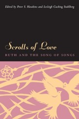 Scrolls of Love: Ruth and the Song of Songs