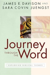 Journey through the Word: Exploring Biblical Themes