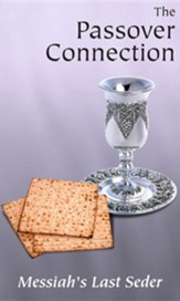 The Passover Connection: Messiah's Last Seder (DVD)